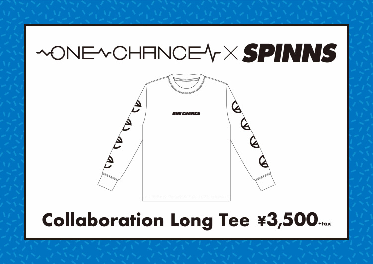 ONE CHANCE×SPINNS Collaboration Long Tee